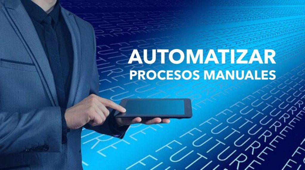 automatizar procesos manuales